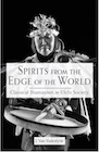 Book: Spirits from the Edge of the World