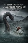 Book: The Essential Guide to the Loch Ness Monster & Other Aquatic Cryptids