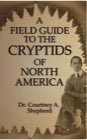 Book: A Field Guide to the Cryptids of North America