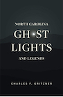 Book: North Carolina Ghost Lights and Legends