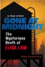 Book: Gone at Midnight: The Tragic True Story Behind the Unsolved Internet Sensation
