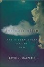 Book: Intimate Alien: The Hidden Story of the UFO