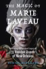 Book: The Magic of Marie Laveau