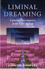 Book: Liminal Dreaming: Exploring Consciousness at the Edges of Sleep