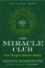Book: The Miracle Club: How Thoughts Become Reality
