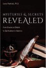Book: Mysteries and Secrets Revealed: From Oracles at Delphi to Spiritualism in America