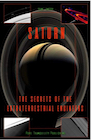 Book: Saturn: The Secrets of the Extraterrestrial Engineers