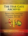 Book: The Star Gate Archives: Reports of the United States Government Sponsored Psi Program, 1972-1995: Volume 1: Remote Viewing, 1972-1984