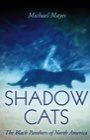 Book: SHADOW CATS: The Black Panthers of North America