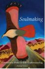 Book: Soulmaking: Uncommon Paths to Self-Understanding