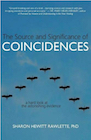 Book: The Source and Significance of Coincidences: A Hard Look at the Astonishing Evidence
