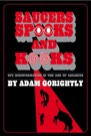 Book: Saucers, Spooks and Kooks: UFO Disinformation in the Age of Aquarius