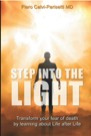 Book: Step into the Light: Transform your fear of death by learning about Life after Life