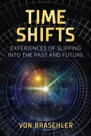 Book: Time Shifts: Experiences of Slipping into the Past and Future