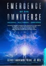 Book: Emergence of the Omniverse