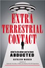 Book: Extraterrestrial Contact: What to Do When You've Been Abducted