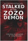 Book: Stalked by the Zozo Demon: Real Life Paranormal Experiment